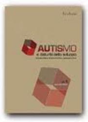 Autismo e disturbi dello sviluppo