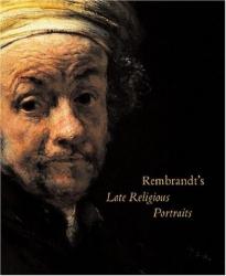 Rembrandt's late religious portraits