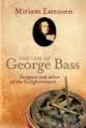 The life of George Bass