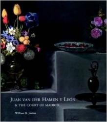 Juan van der Hamen y León & the court of Madrid