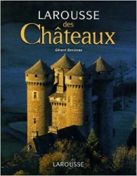 Larousse des châteaux