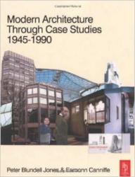 Modern architecture through case studies 1945-1990