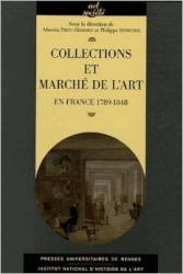 Collections et marche de l'art en France 1789-1848