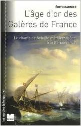 L'age d'or des galeres de France