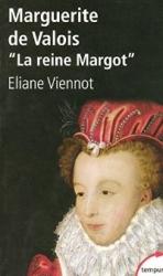 "Marguerite de Valois ""La reine Margot"""