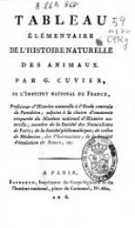 Tableau élémentaire de l'histoire naturelle des animaux. Par G. Cuvier, ...