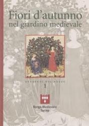 Fiori d'autunno nel giardino medievale