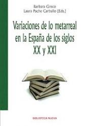 Variaciones de lo metarreal en la España de los siglos 20. y 21.