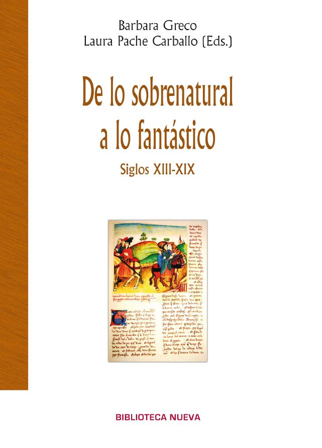 De lo sobrenatural a lo fantastico, siglos 13.-19.