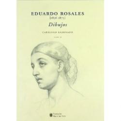 Eduardo Rosales (1836-1873) : dibujos : catálogo razonado / José Luis Díez. 2
