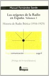 Volumen 1: Historia de Radio ibérica (1916-1925)