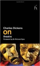 Dickens on theatre