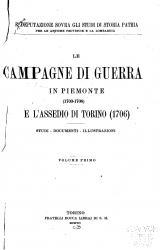 Le campagne di guerra in Piemonte (1703-1708) e l'assedio di Torino (1706)