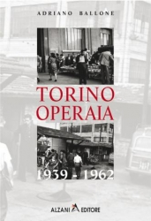 Torino operaia, 1939-1962