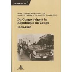 Du Congo Belge à la république du Congo