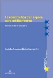 La construction d'un espace euro-méditerranéen