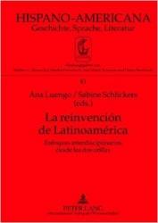 La reinvención de Latinoamérica