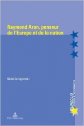 Raymond Aron, penseur de l'Europe et de la nation