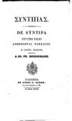 Syntipas. De Syntipa et Cyri filio Andreopuli narratio e codd. Pariss. edita a Jo. Fr. Boissonade