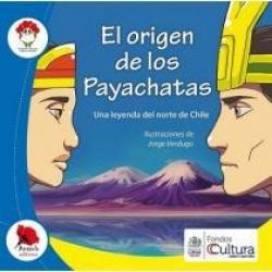 3: El origen de los Payachatas