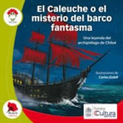5: El Caleuche o el misterio del barco fantasma