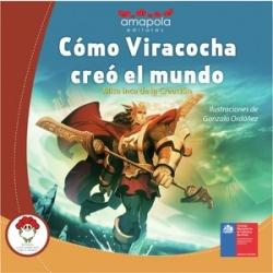 Cómo Viracocha creó el mundo