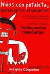 Niños con pataletas, adolescentes desafiantes