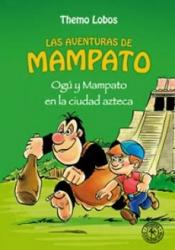 Ogú y Mampato en la cíudad azteca