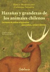 Hazañas y grandezas de los animales chilenos