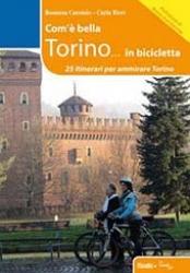 Com'è bella Torino...in bicicletta