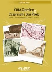 Città Giardino e Casermette San Paolo