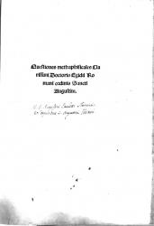 Questiones methaphisicales clarissimi doctoris Egidii Romani ordinis sancti Augustini