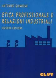 Etica professionale e relazioni industriali