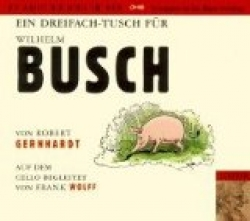 Ein Dreifach-Tusch für Wilhelm Busch