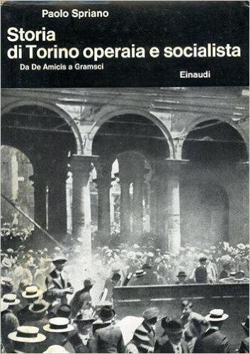 Storia di Torino operaia e socialista