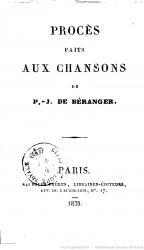 Procès faits aux chansons de P.-J. de Béranger