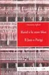 Ravel e le note blue