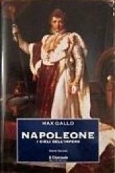 Napoleone : i cieli dell'impero, il sole di Austerlitz / Max Gallo ; traduzione di Gianni Rizzoni, Carla Ghellini Sargenti e Maria Pia Tosti Croce. 2.