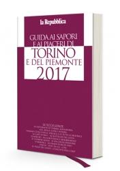 Guida ai sapori e ai piaceri di Torino e del Piemonte ...