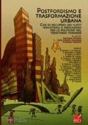 Postfordismo e trasformazione urbana