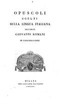 Opuscoli scelti sulla lingua italiana dell'abate Giovanni Romani di Casalmaggiore