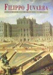 Filippo Juvarra: architetto delle capitali da Torino a Madrid, 1714-1736