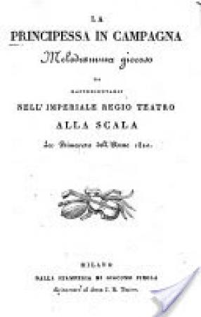 La principessa in campagna, melodramma giocoso, da rappresentarsi nell'Imperiale Regio Teatro alla Scala la primavera dell'anno 1820