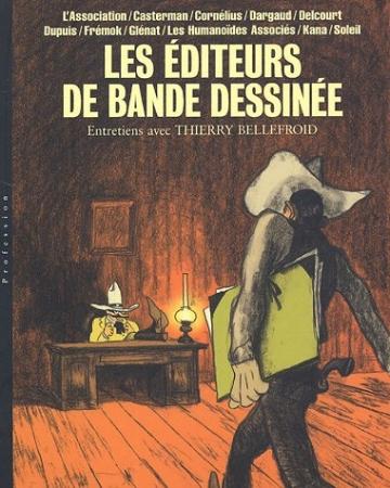 Les éditeurs de bande dessinée