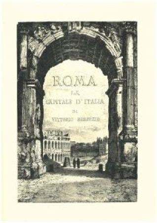 Roma la capitale d'Italia