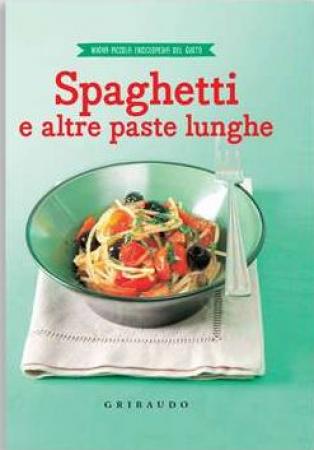 Spaghetti e altre paste lunghe
