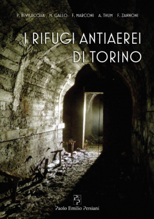 I rifugi antiaerei di Torino