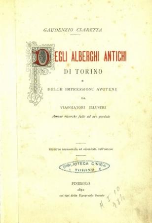 Degli alberghi antichi di Torino e delle impressioni avutene da viaggiatori illustri