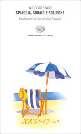 Spiaggia, sdraio e solleone