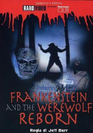 Frankenstein and the werewolf reborn